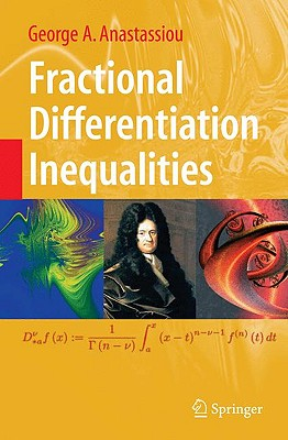 Fractional Differentiation Inequalities By Anastassiou, George A.