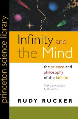 Infinity And The Mind By Rucker, Rudy