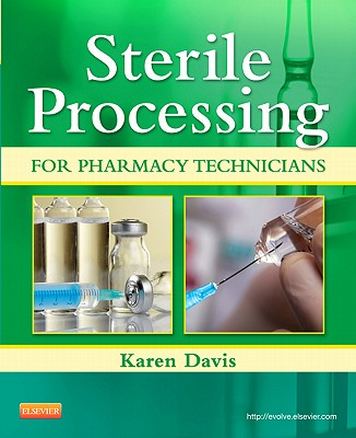 Sterile Processing for Pharmacy Technicians By Davis, Karen